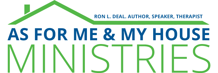 Ron Deal: As for Me & My House Ministries
